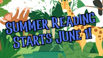 Summer Reading Starts June 1!